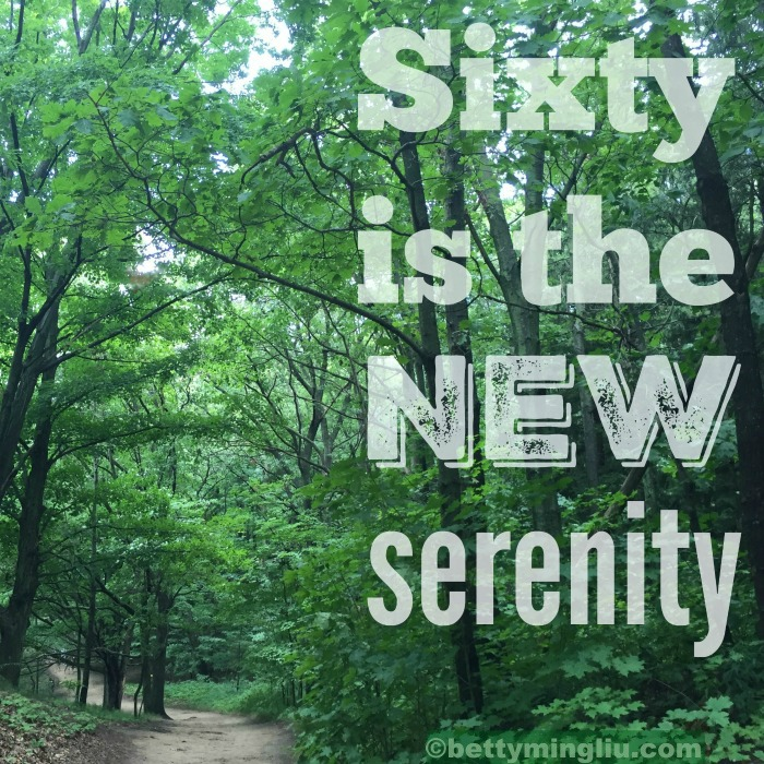 sixty is the new serenity